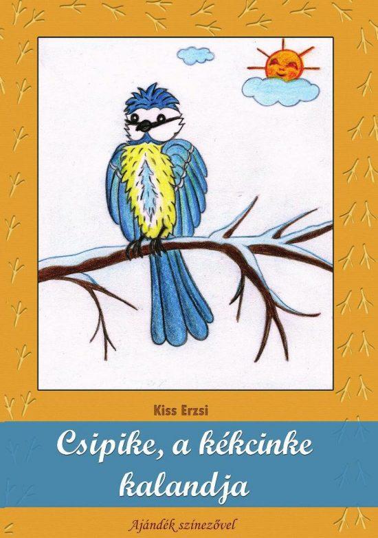Csipike, a kékcinke kalandja - verses mese, színezővel 1
