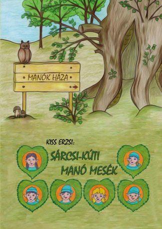 Sárcsi kúti manómesék mesekönyv